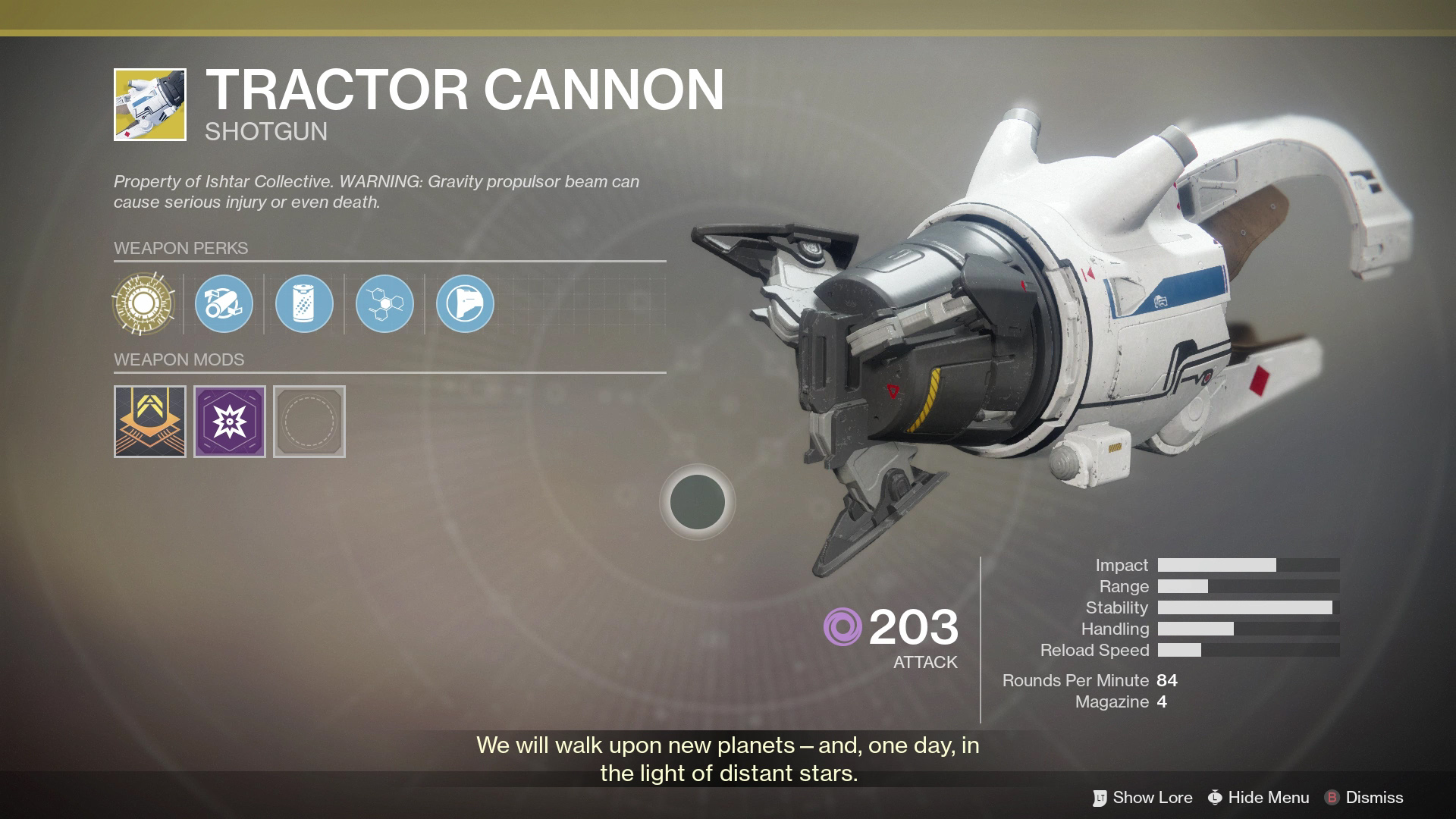 The Tractor Cannon looks like a cross between the Portal Gun and the Gravity Gun. This Exotic Shotgun pushes enemies back, great for some cheeky Crucible plays.