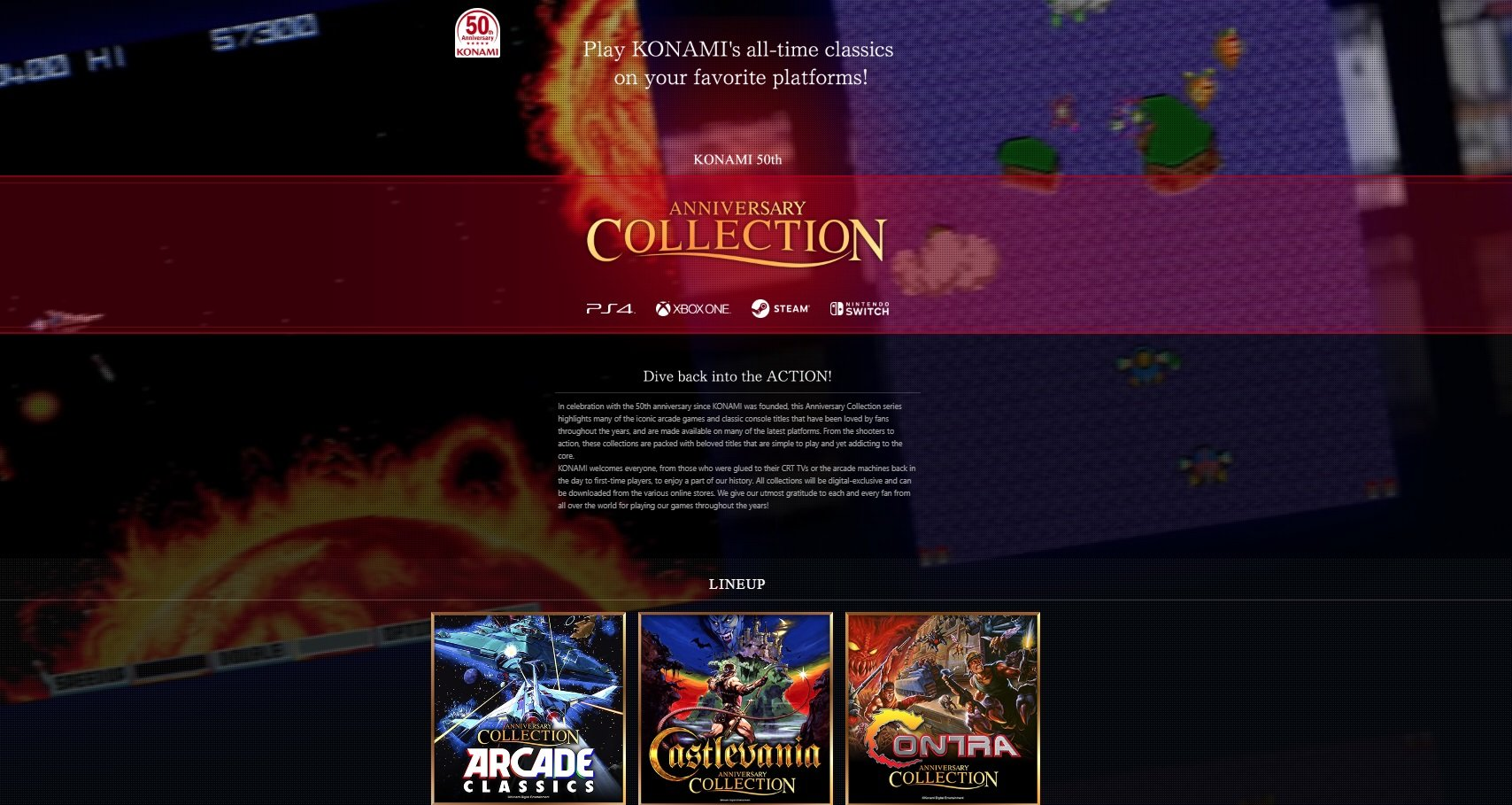 Konami announced three new Anniversary Collection sets which include one for their Arcade Classics, one for Castlevania, and another for Contra.