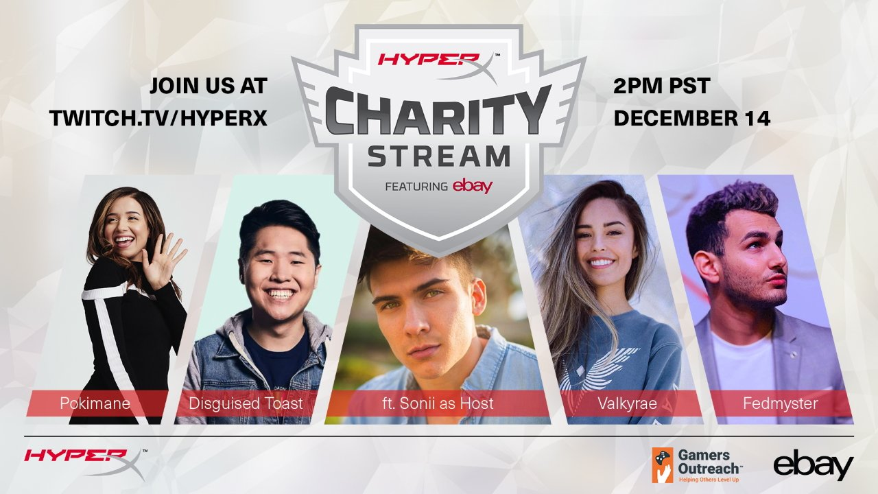 HyperX Charity Stream Gamers Outreach Pokimane Disguised Toast Valkyrae Fedmyster