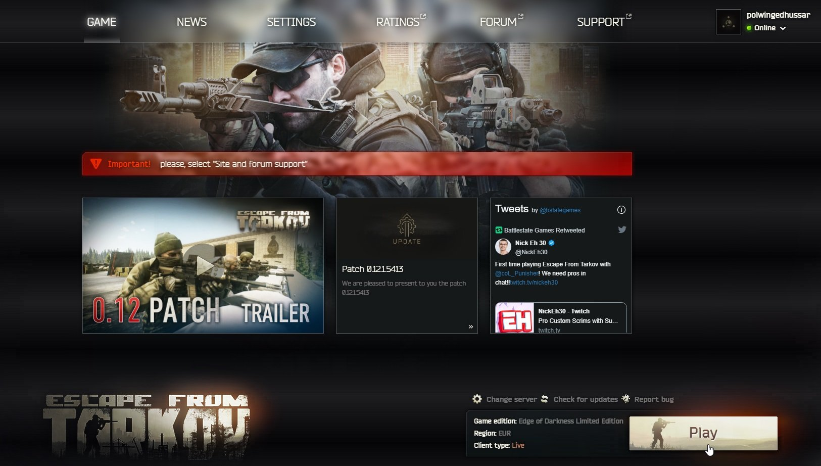 When you have the Battlestate Games launcher installed, you will be able to play Escape From Tarkov.