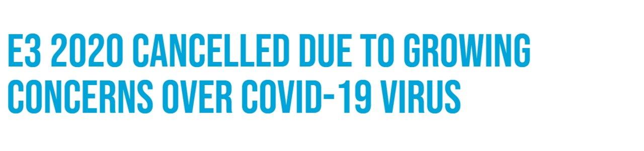 E3 cancelled coronavirus COVID-19