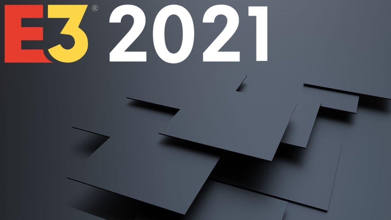 E3 2021 overview when is E3 2021